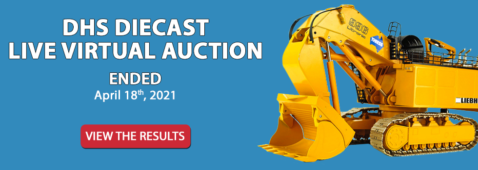 DHS Diecast Live Virtual Auction - April 18th 10am EST